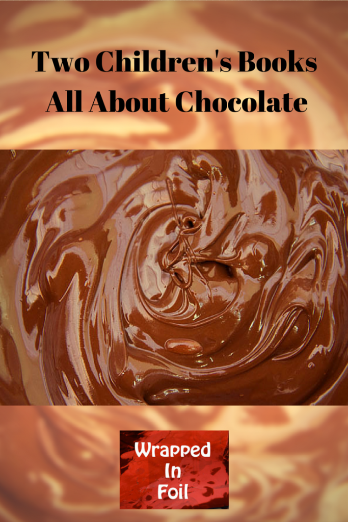 Two Children's Books about Chocolate